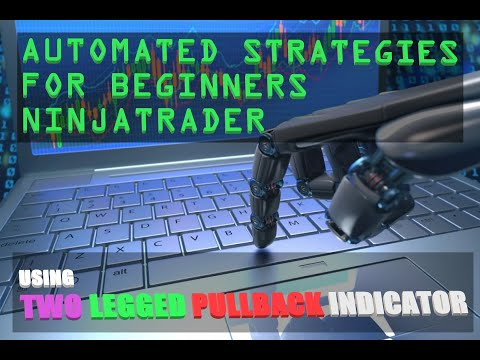 NinjaTrader Automated Strategy for Beginners using Strategy Builder | TWO LEGGED PULLBACK Indicator