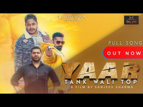 Yaar Tank Wali Top (official video)|danny,prashant,vishal,miss ada |lavee | new haryanvi song 2020
