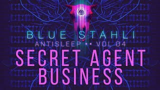 Blue Stahli - Secret Agent Business