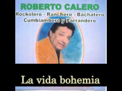 Karaoke BOHEMIO Y BACÁN Roberto Calero