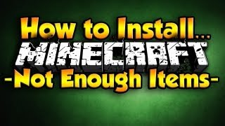 Minecraft - How to Install Not Enough Items ( Minecraft 1.7 )( Minecraft 1.8 )