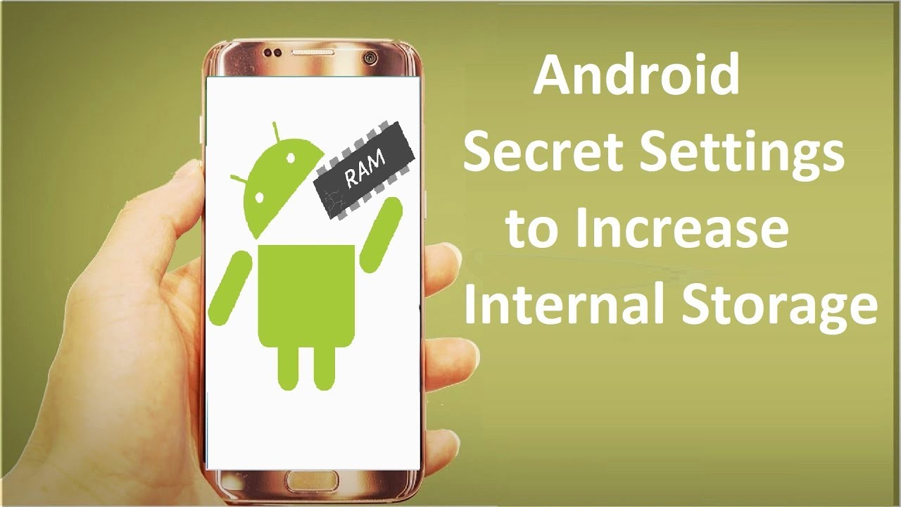 Android Secret Settings to Increase Internal Storage