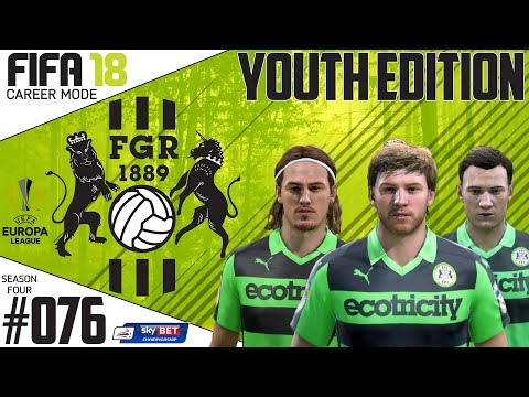 Fifa 18 Career Mode  - Youth Edition - Forest Green Rovers - EP 76