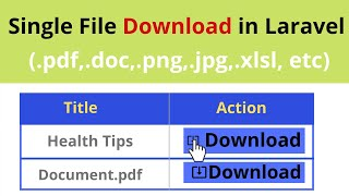 Laravel 5.3, 5.2 - Download Single File From Database (.pdf,.doc,.png,.jpg,.xlsl, etc)