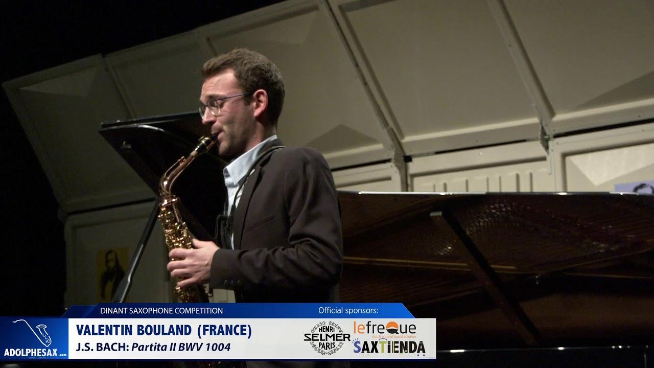 Valentin Bouland (France) - Partita II BWV 1004 by J S Bach (Dinant 2019)
