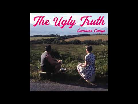 Summer Camp - The Ugly Truth