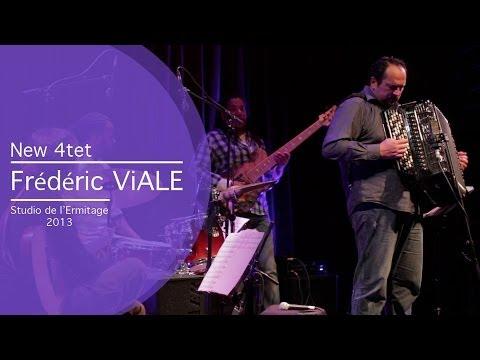 Frédéric Viale - New 4tet - Studio de l'Ermitage 2013