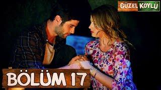 Güzel Köylü 17. Bölüm (Full HD)
