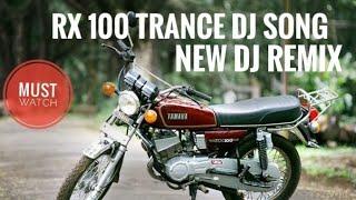Rx 100 Trance  DJ remix