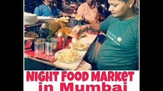 NIGHT FOOD MARKET IN MUMBAI|INDIAN STREET FOOD-Best place for street food|