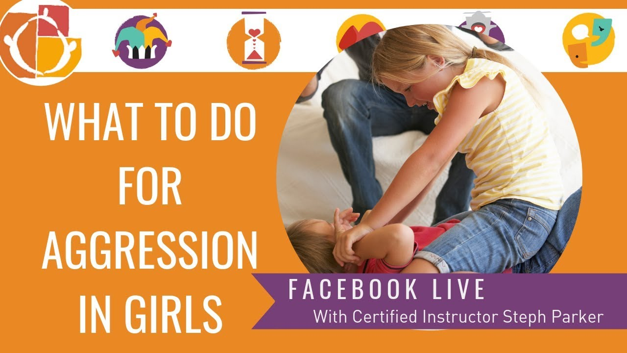 What to do for aggression in girls?