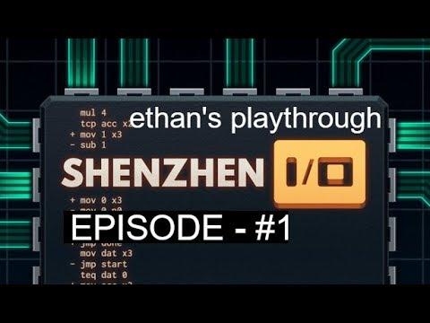 Shenzhen I/O - basics - Episode 1
