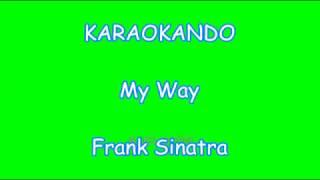 Karaoke Internazionale - My Way - Frank Sinatra ( For women ) Lyrics