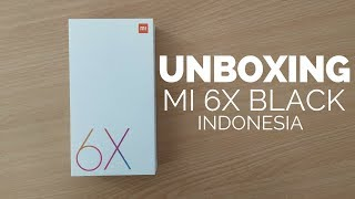 Unboxing Xiaomi Mi 6x Black - Indonesia