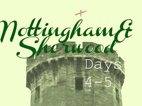 England: Days 4-5! Nottingham/Sherwood