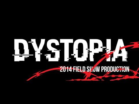 2014 Gahr Marching Gladiators - DYSTOPIA