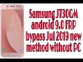 Samsung J730GM Android 9.0 FRP Bypass Jul 2019 New Method Without PC