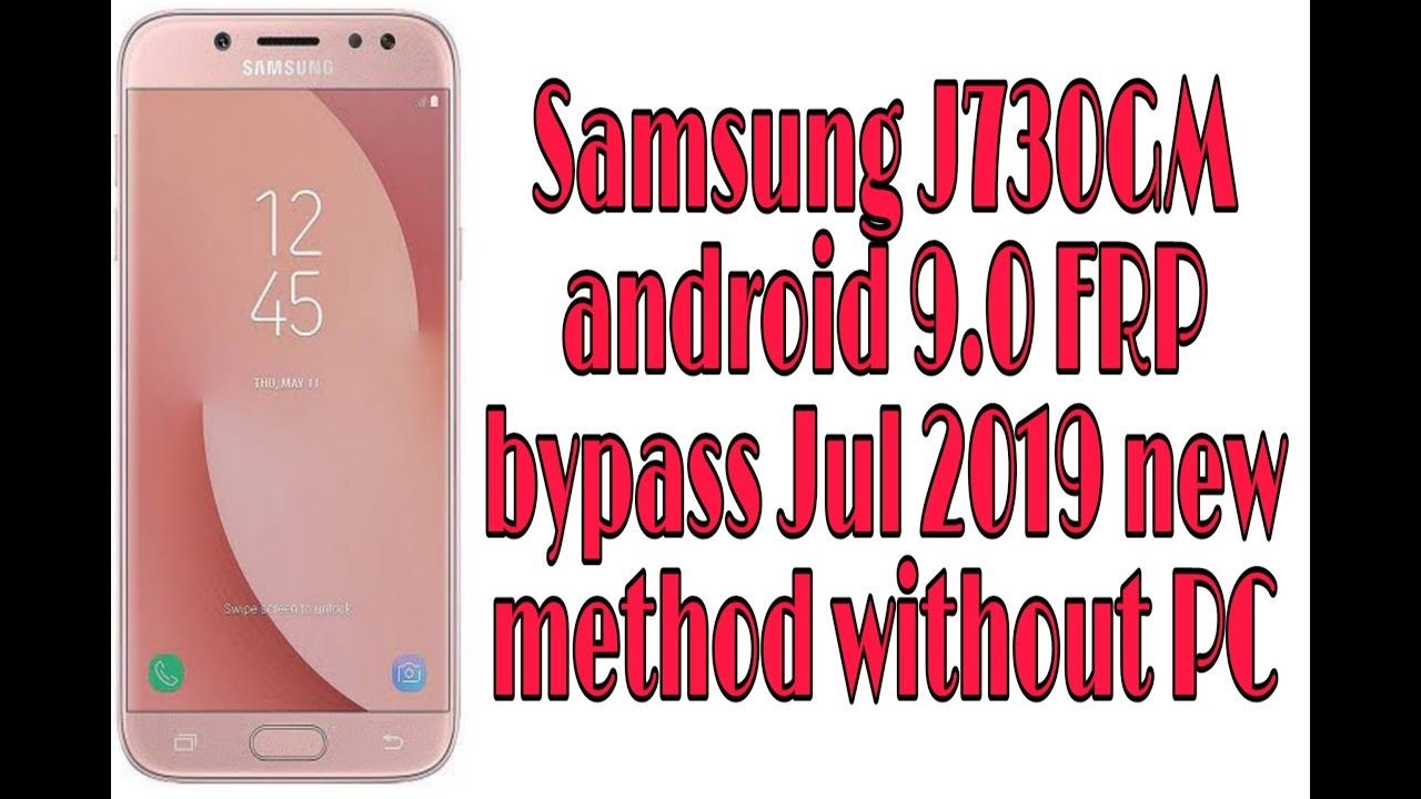 Samsung J730GM Android 9 0 FRP Bypass Jul 2019 New Method Without PC