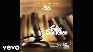 Chronic Law - Fake Sentence (Official Audio)