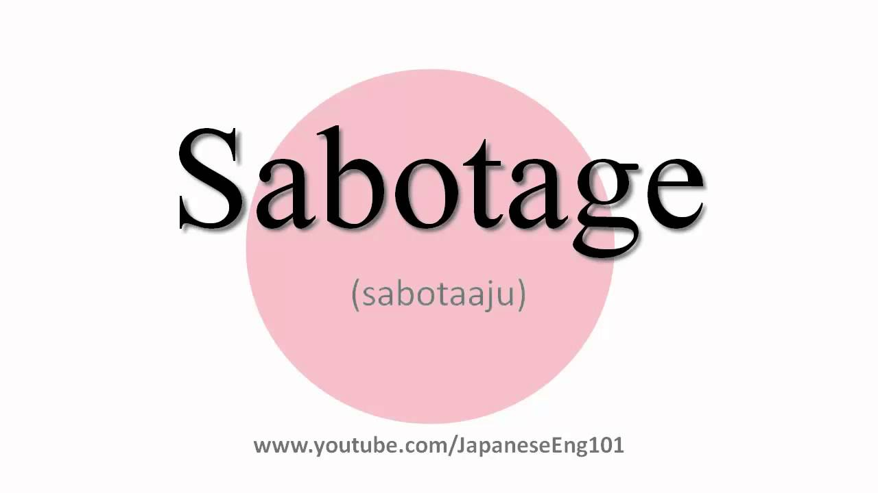 Sabotage Pronunciation And Definition Youtube 5