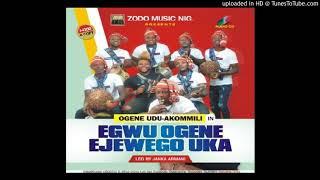 Egwu Ogene Ejewego Uka 2 - Ogene Udu-akommili