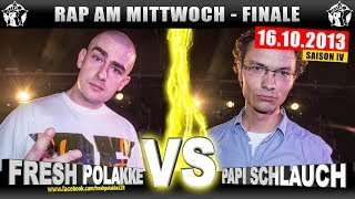 RAP AM MITTWOCH: Fresh Polakke vs Papi Schlauch 16.10.13 BattleMania Finale (4/4) GERMAN BATTLE