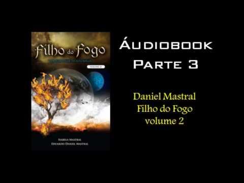 daniel-mastral---filho-do-fogo-volume-2---parte-3