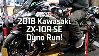 2018 Kawasaki ZX-10R SE - Dyno Run!
