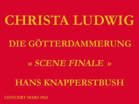 Christa Ludwig   Gotterdammerung   Scène finale   Chef  Hans Knappersbusch
