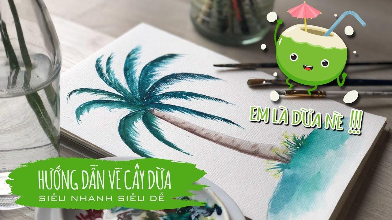 #6 Học vẽ cây dừa, đẹp, dễ vẽ dành cho người mới bắt đầu – how to paint coconut tree for beginner