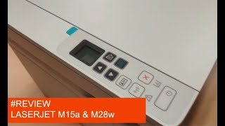 Review HP Laserjet M15a & M28w (Bahasa)
