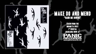 Make Do And Mend - Hand Me Downs
