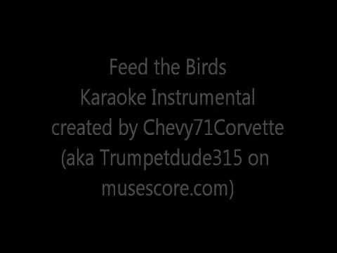 Feed the Birds (Instrumental Karaoke)