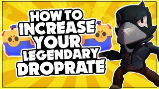 How To Increase Your LEGENDARY Drop Rate In Brawl Stars! + Robo Rumble!