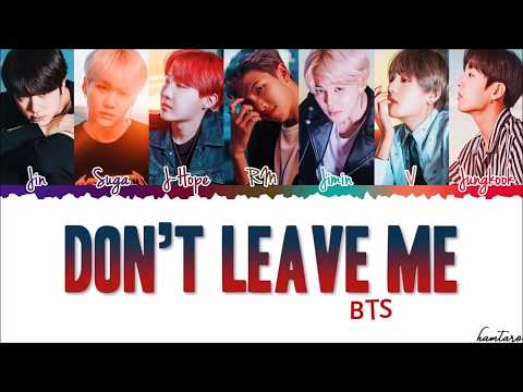 BTS (방탄소년단) - 'Don't Leave Me' Extended Lyrics [Color Coded_Kan_Rom_Eng]