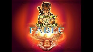 History of Fable (2004-2017) - Video Game History