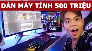 Dàn máy tính 500 triệu (Oops Banana Vlog #127)