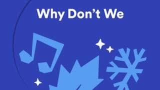 Feliz Navidad - Why Don't We (Spotify Single)