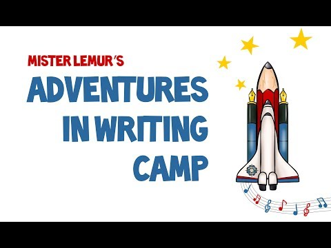 Adventures in Writing Camp Pleasanton 2018 Session 1 End of Camp Video