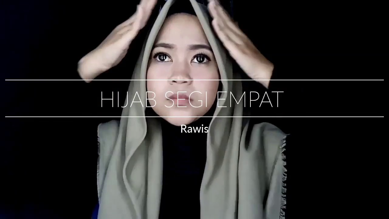 Tutorial Hijab Rawis Segi Empat YouTube