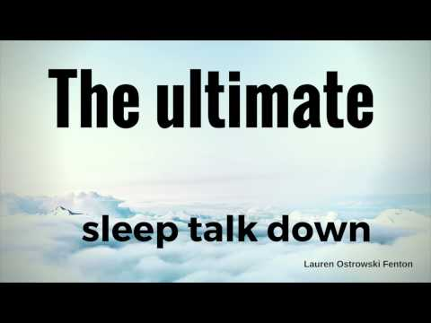 The ultimate sleep talk down, sleep and relaxation, relax
