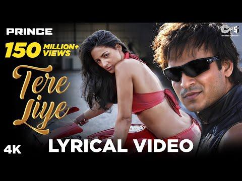 Tere Liye Lyrical - Prince | Vivek Oberoi & Aruna Sheilds | Atif Aslam, Shreya Ghoshal