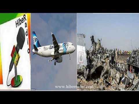 Hiber radio on  Egypt air crash and mystery May 2016