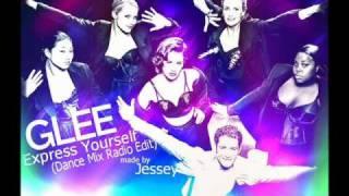 GLEE - Express Yourself (Dance Radio Edit) (DJ Jay Remix)