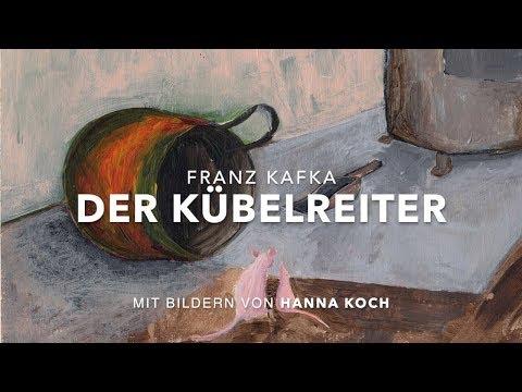 Franz Kafka - Der Kübelreiter