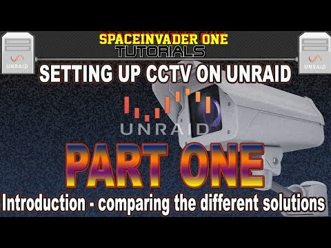 Setting up CCTV on Unraid pt1 Comparing the software