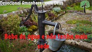 Beba da água e não tenha mais sede // Amanhecer com Deus // Igreja Presbiteriana Floresta - GV