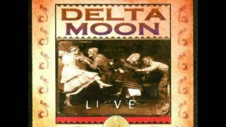 Delta Moon - Baby, Please Don