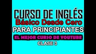 Curso Básico De Inglés Para Principiantes Desde Cero Clase 2
