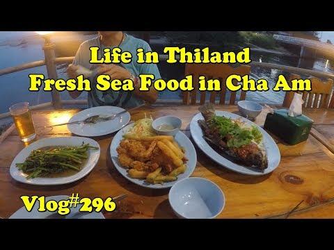 Life in Thailand, Fresh Sea Food in Cha Am
